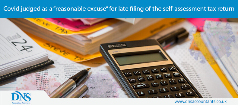 """Covid judged as a """"reasonable excuse"""" for late filing of the self-assessment tax return"""