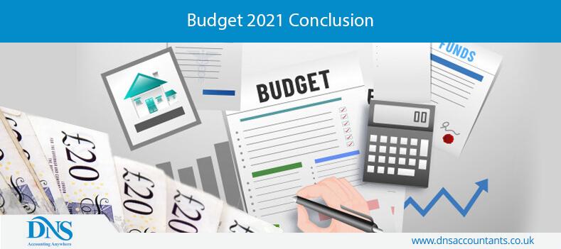 Budget 2021 Conclusion