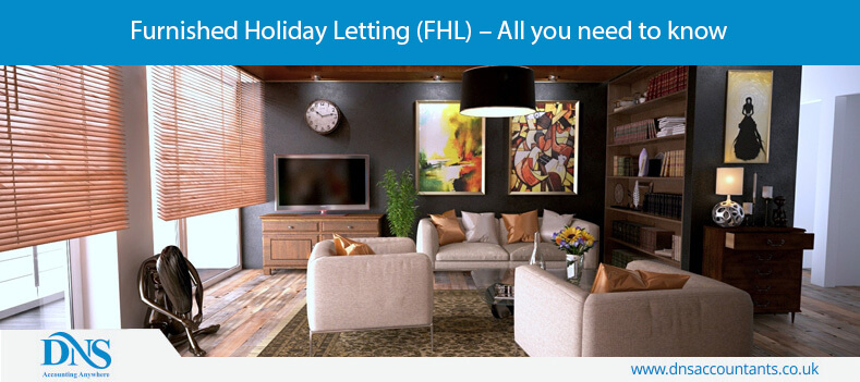 Furnished Holiday Letting (FHL) – All you need to know