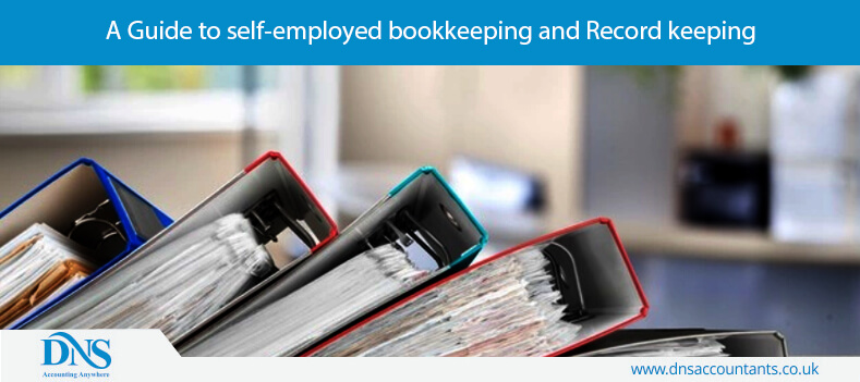 A Guide to self-employed bookkeeping and Record keeping