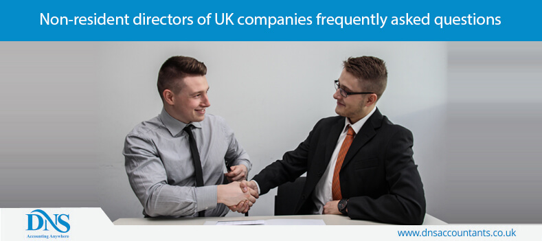 Non-resident directors of UK companies frequently asked questions
