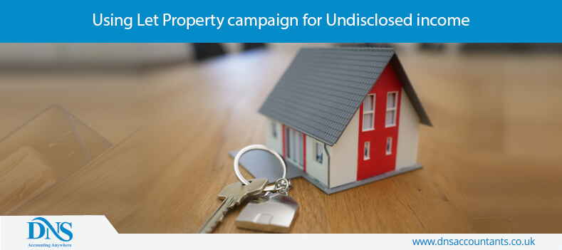 Using Let Property campaign for Undisclosed income