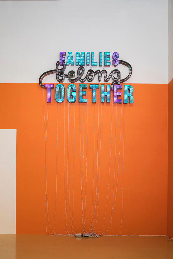 "Families Belong Together, 2018, Cardboard, LED lights, 109.89 x 58.8"" [HxW] (279.12 x 149.35 cm), Courtesy of the artist and Susanne Vielmetter Los Angeles Projects Collection of Susanne Vielmetter; Altadena, USA"