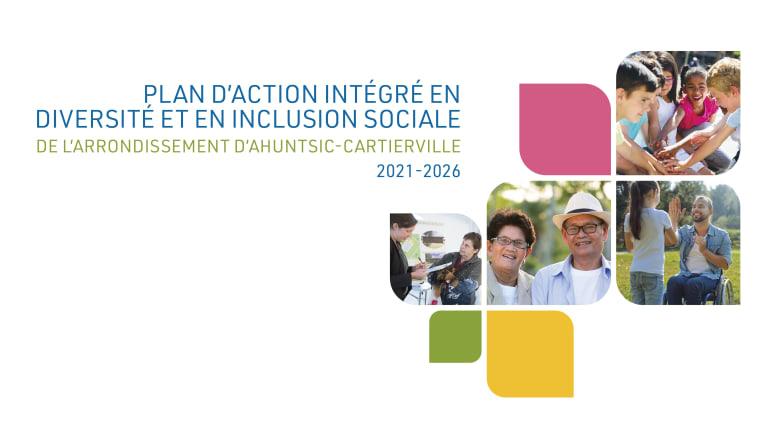Page couverture du Plan d'action intégré en diversité et en inclusion sociale d'Ahuntsic-Cartierville 2021-2026
