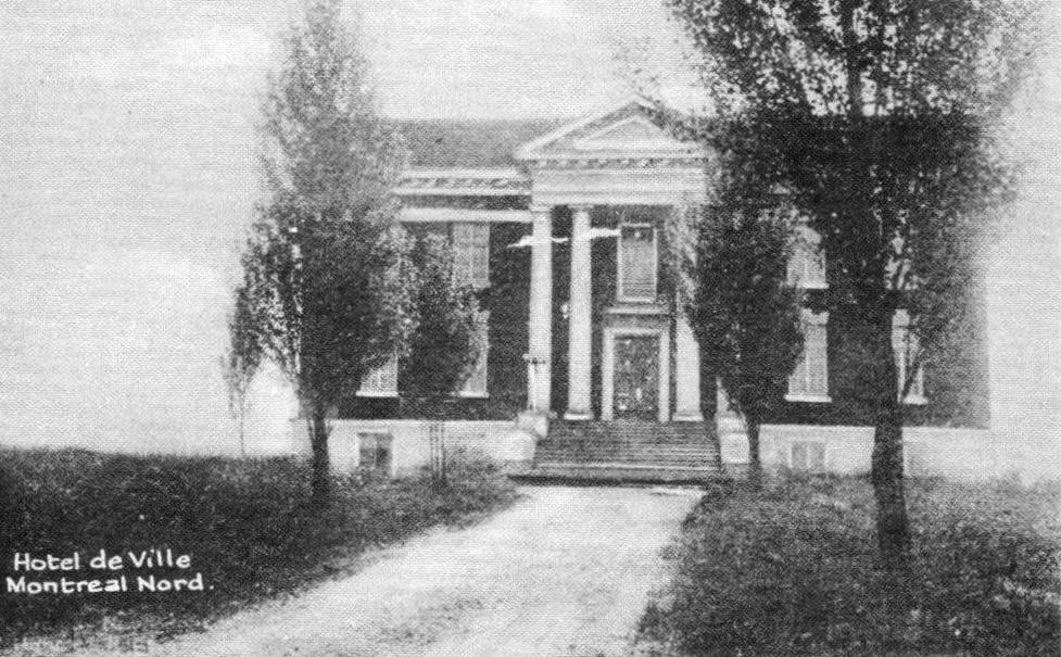 La mairie de Montréal-Nord en 1917