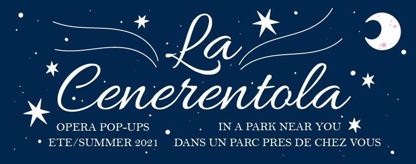 La cenerentola Opéra dans le parc - Opera in the park