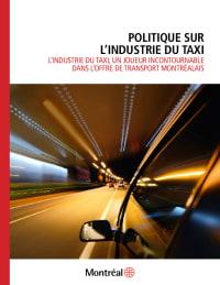 Politique sur l'industrie du taxi l'industrie du taxi, un joueur incontournable dans l'offre de transport montréalais