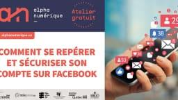 Comment se repérer et sécuriser son compte Facebook