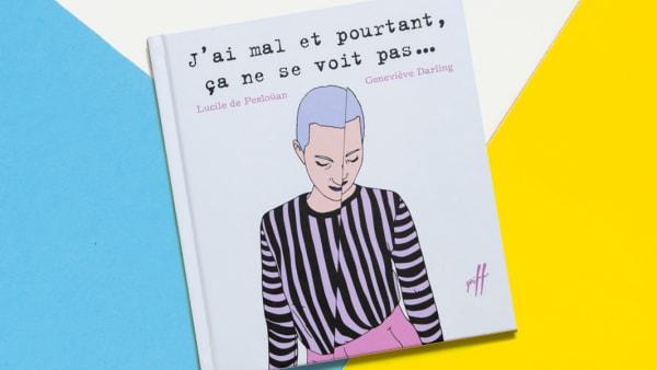 """""""J'ai mal et pourtant, ça ne se voit pas..."""" book cover"""