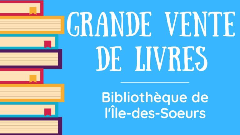 Grande vente de livres à la Bibliothèque de L'Île-des-Soeurs.