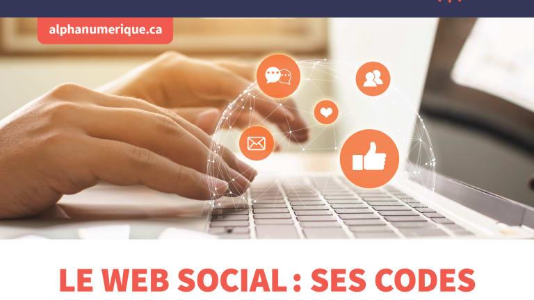 Le Web social: ses codes et ses tendances