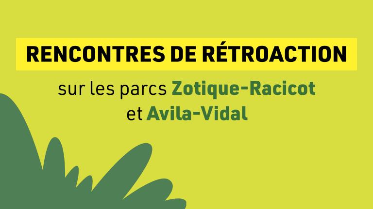 ac-Rétroaction virtuelle sur les parcs Zotique-Racicot et Avila-Vidal