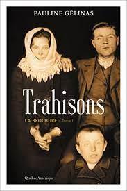 La Brochure, tome 1 : Trahisons, de Pauline Gélinas