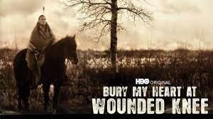 Bury my Heart at Wounded Knee, d'Yves Simoneau