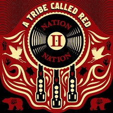 Nation II Nation, de A Tribe Called Red