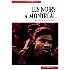 Les Noirs à Montréal, 1628-1986 : essai de démographie urbaine, de Dorothy Williams