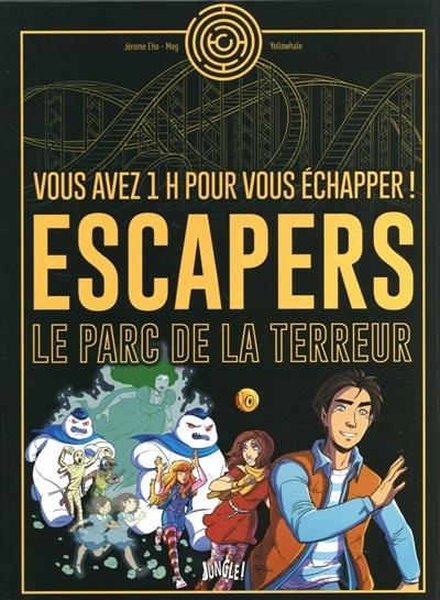 Escapers, le parc de la terreur, de Jérôme Eho et Meg, éditions Jungle, 2017
