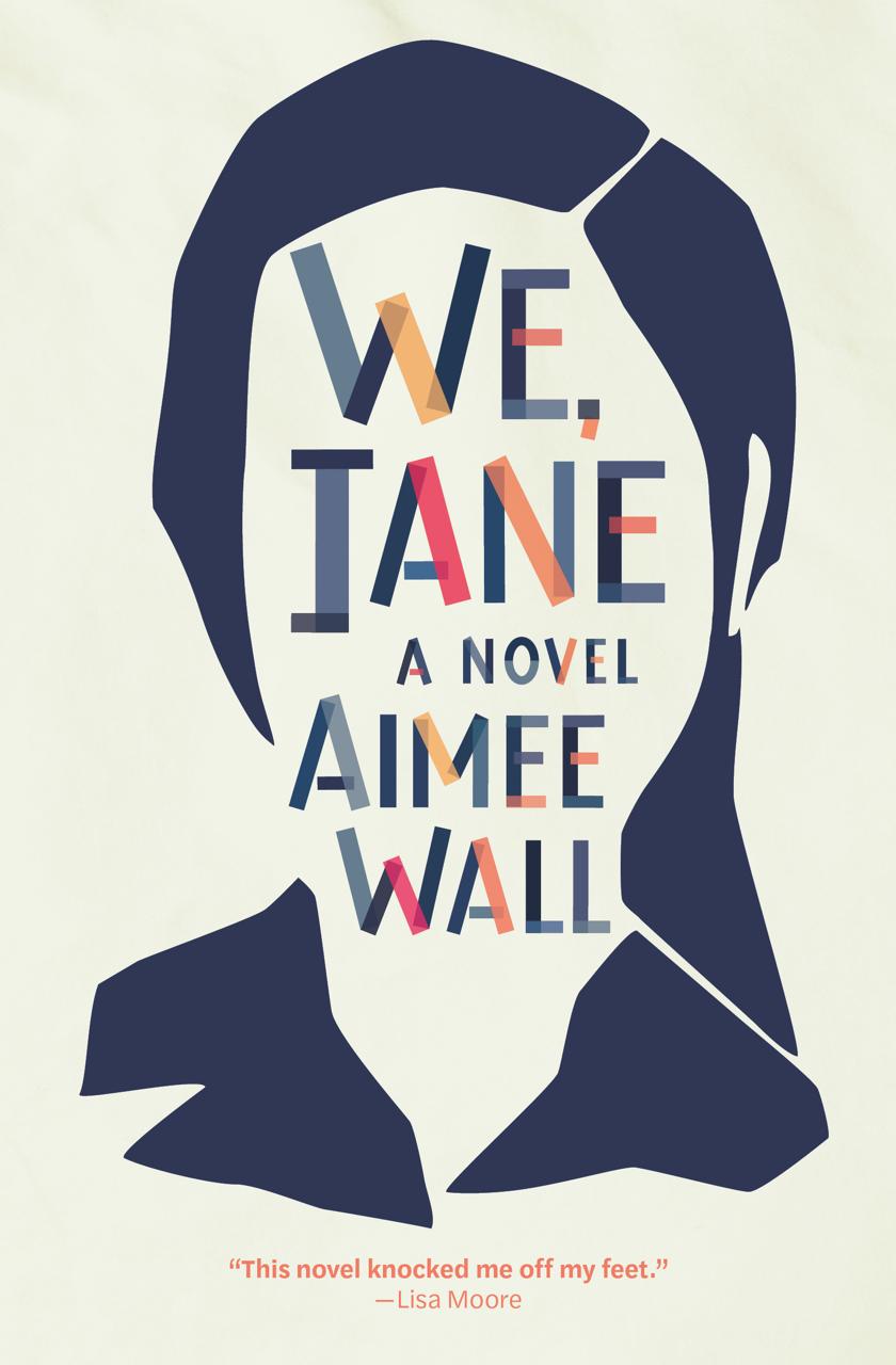 We, Jane, d'Aimee Wall, éditions Book*hug Press