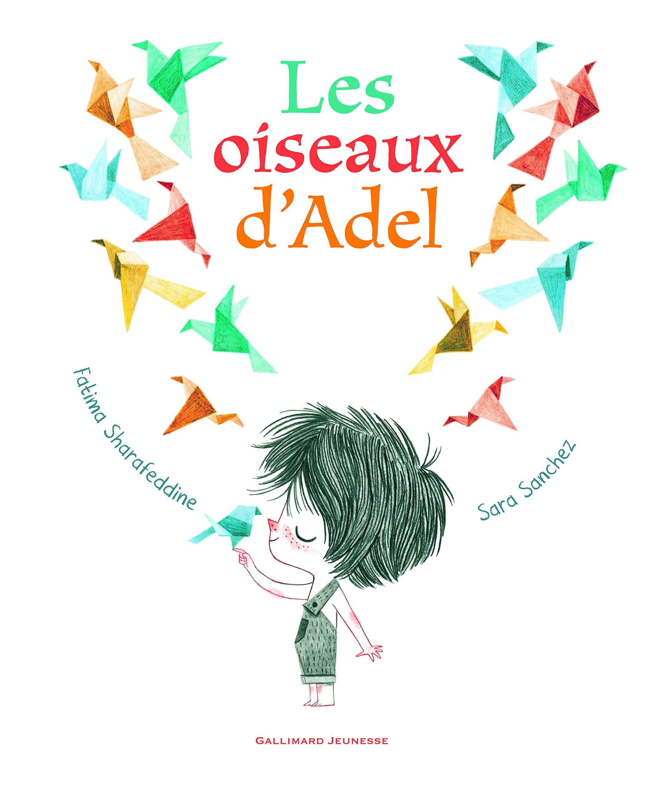 Les oiseaux d'Adel, de Fatima Sharafeddine (texte) et Sara Sanchez (illustrations)