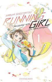 Running Girl, ma course vers les paralympiques, de Narumi Shigematsu (textes et illustrations)