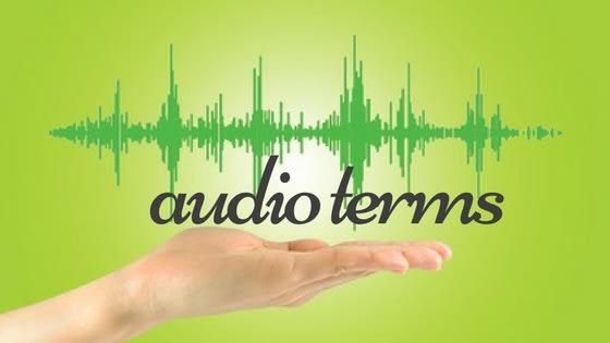 audio terms