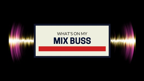 mix bus processing
