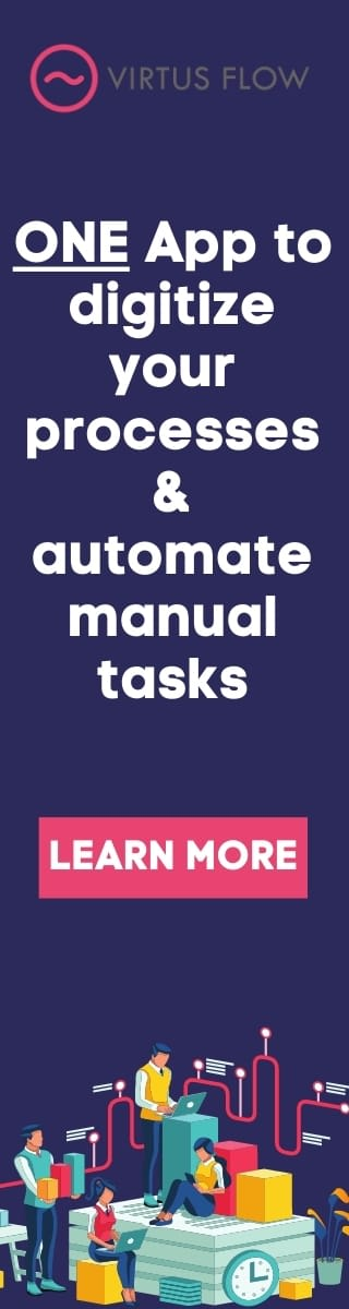 Digitize processes and automate manual tasks