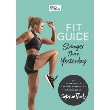 Stronger than yesterday – Full Body Guide