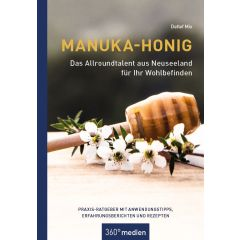 Manuka-Honig - Das Allroundtalent aus Neuseeland für Ihr Wohlbefinden