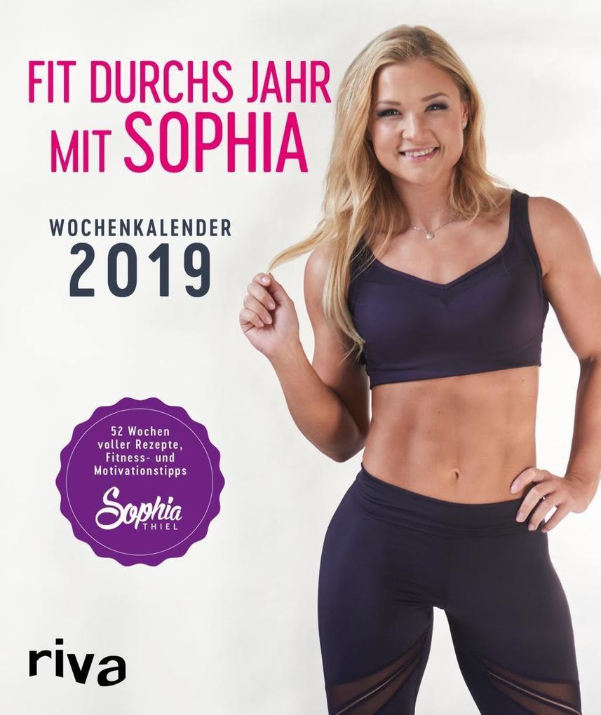 Fit durchs Jahrs mit Sophia: Wochenkalender 2019