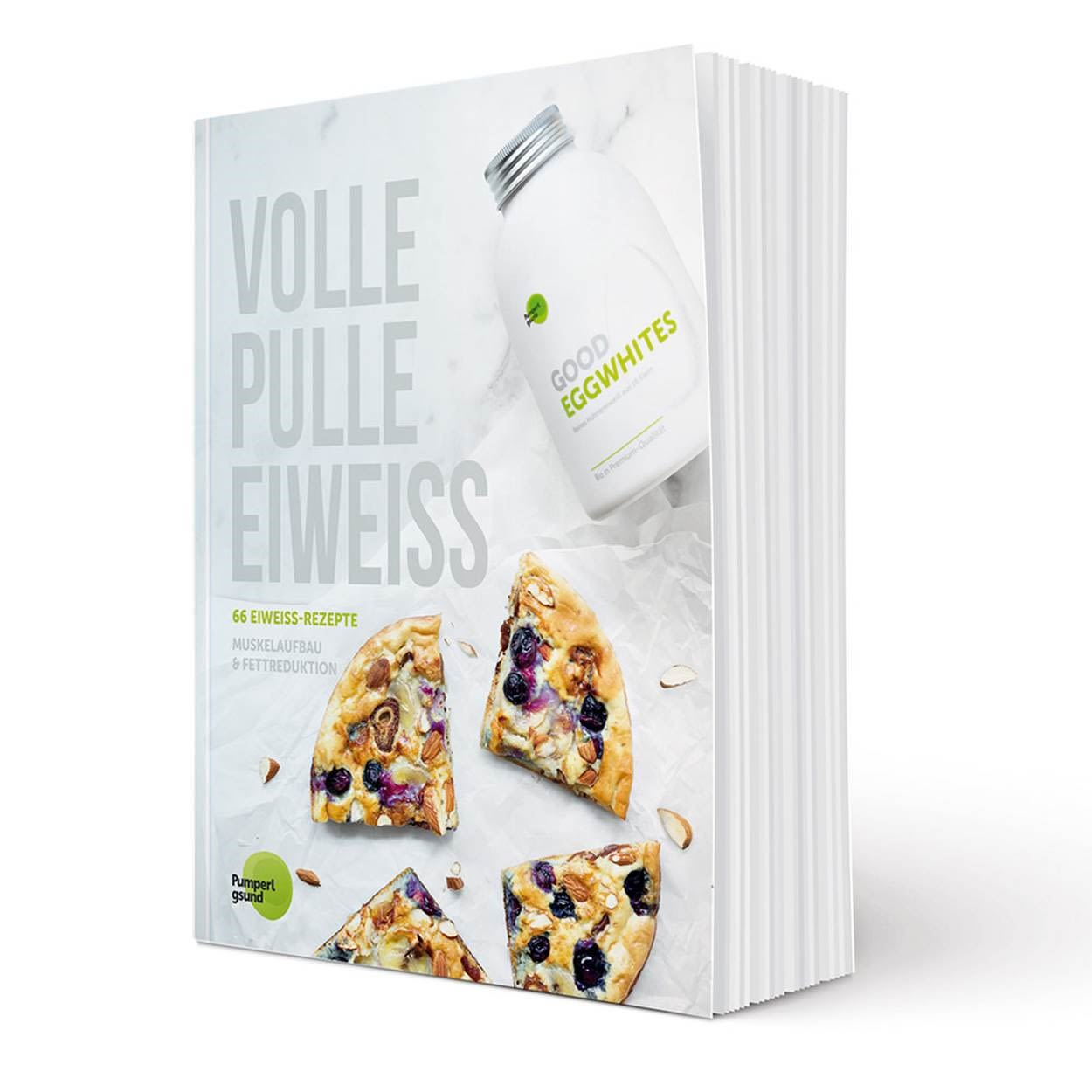 Rezeptbuch ´´Volle Pulle Eiweiss´´