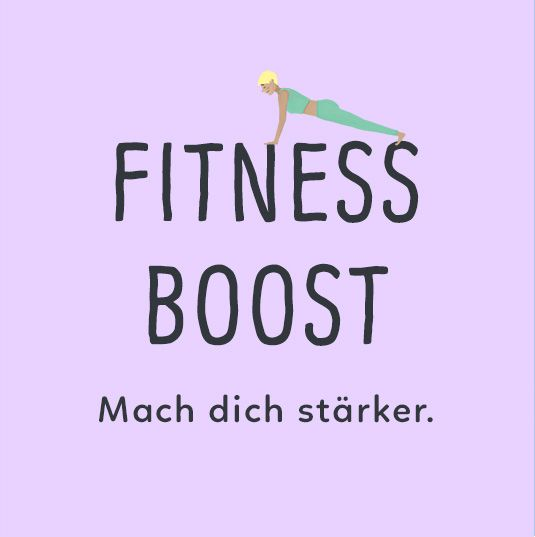 Zur Kategorie Fitness Boost - Bring dich in Form