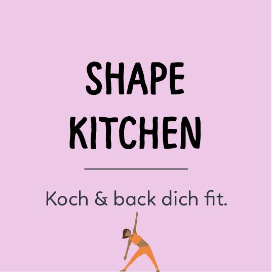 Zur Kategorie Shape Kitchen - Koch & back dich fit