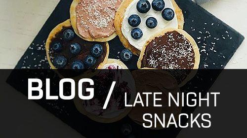 Die besten Late Night Snacks!
