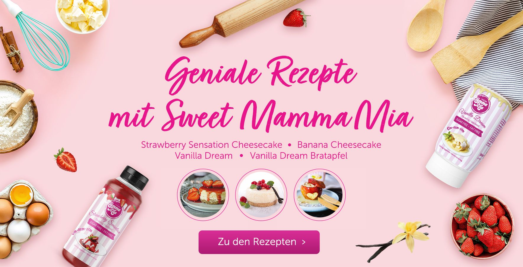 Geniale Sweet Mamma Mia Rezepte: Strawberry Sensation Cheescake, Banana Cheescake Vanilla Dream & Vanilla Dream Bratapfel! Unbedingt ausprobieren!