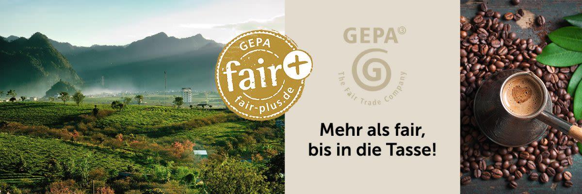 GEPA - Mehr als fair, bis in die Tasse!
