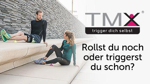 TMX - Rollst du noch oder triggerst du schon?