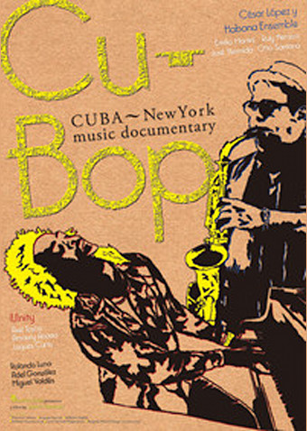 Cu-Bop CUBA New York music documentary