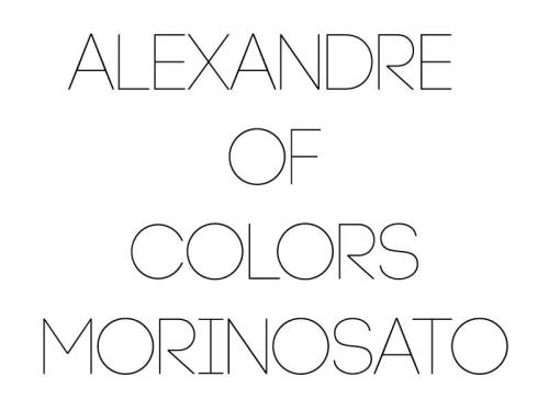 ALEXANDRE OF COLORS MORINOSATO