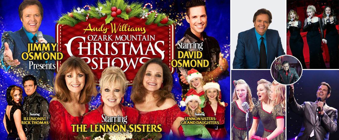 The Andy Williams Ozark Mountain Christmas Show Hosted by Jimmy Osmond and Starring The Lennon Sisters