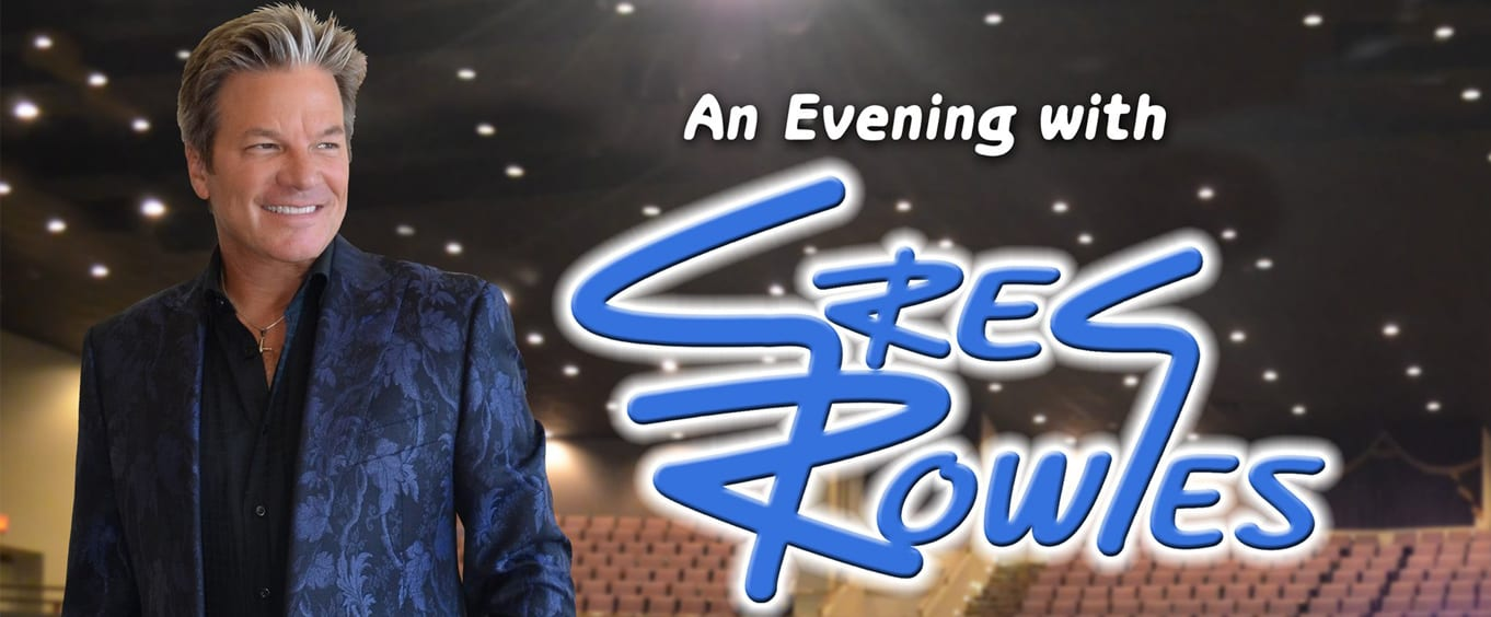 An Evening With Greg Rowles