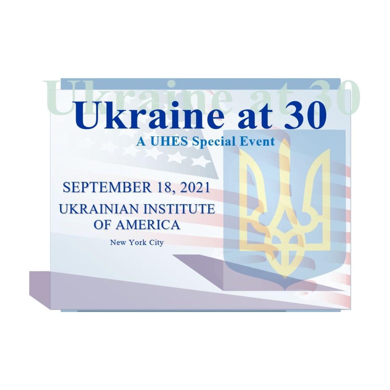 Ukrainian Historical Encounters Series Event: Ukraine at 30