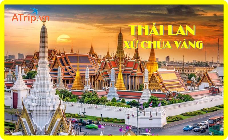 Du lịch Thái Lan khám phá BangKok - Pataya 5 Ngày 4 Đêm
