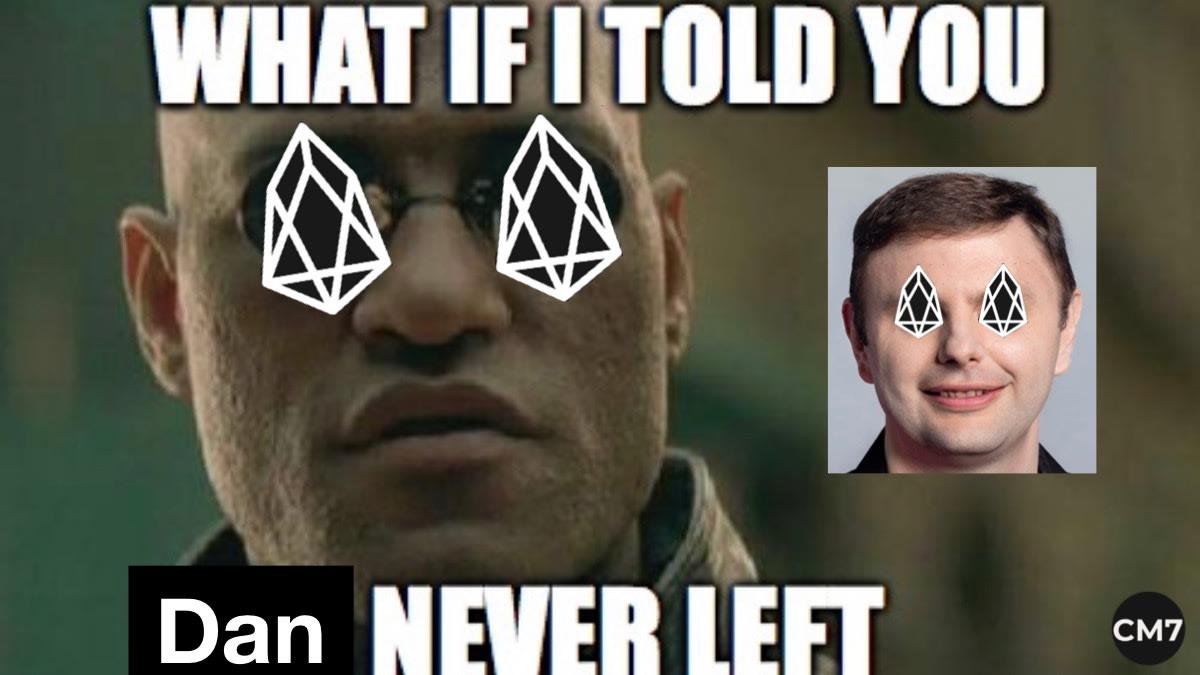 Dan never left