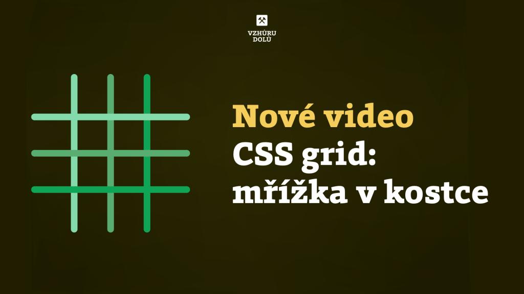 CSS grid: mřížka vkostce