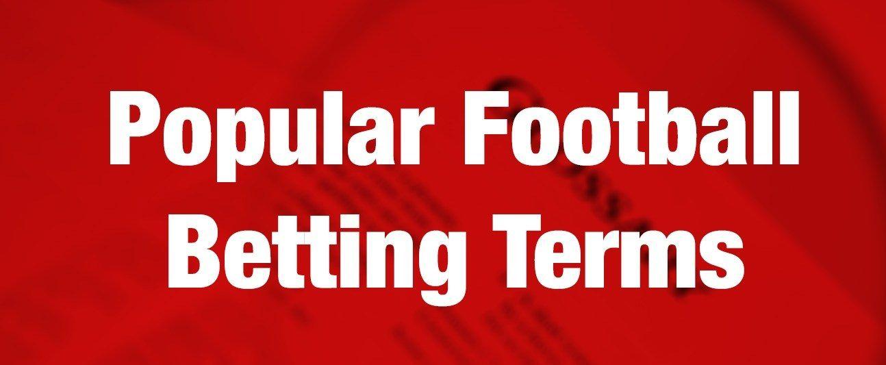 thuật ngữ trong cá cược bóng đá