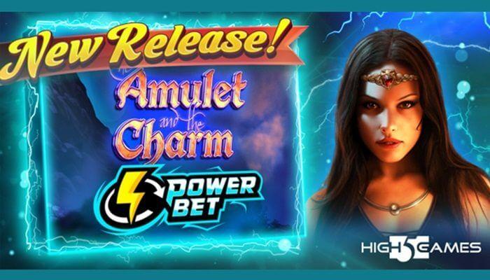 """MÁY ĐÁNH BẠC TRỰC TUYẾN """"THE AMULET AND THE CHARM POWER BET"""" MỚI CỦA HIGH 5 GAMES"""