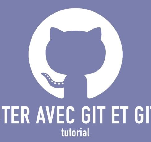 Débuter avec Git et Github