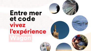 L'expérience Wagon : 9 semaines pour apprendre à coder... et découvrir une ville !