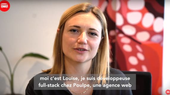 Louise, développeuse full-stack chez Poulpe